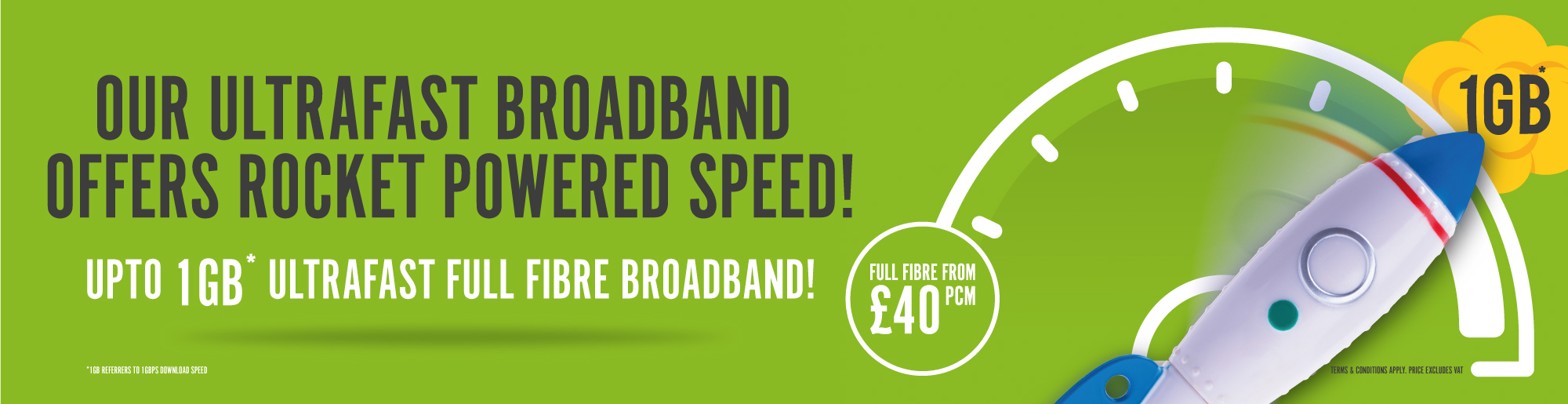 Full Fibre Broadband - Up to 1GBPS Download Speed